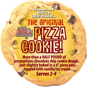 The original Alfy's Pizza Cookie!